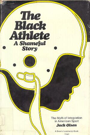 The Black Athlete: A Shameful Story