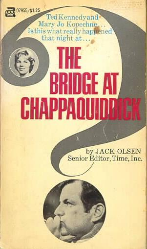 The Bridge at Chappaquiddick Papberback - First Printing