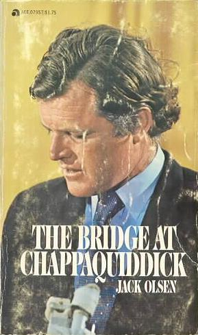 The Bridge at Chappaquiddick Papberback - Second Printing