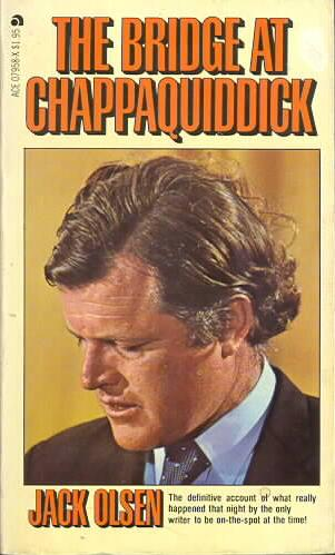 The Bridge at Chappaquiddick Papberback - Third Printing