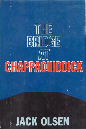 The Bridge at Chappaquiddick Hardcover