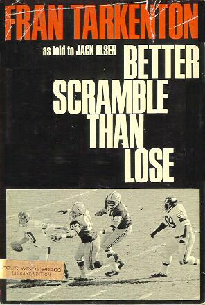 Better Scramble Than Lose Hardcover