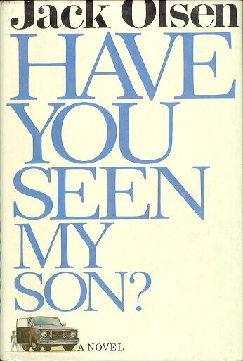 Have You Seen My Son? Hardcover