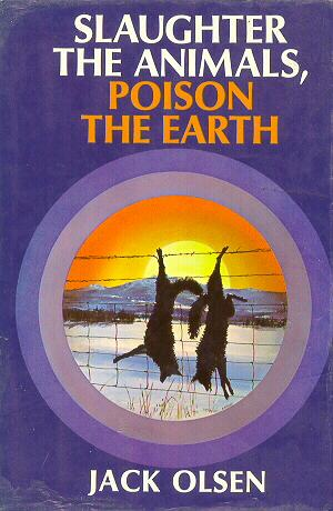 Slaughter the Animals, Poison the Earth Hardcover